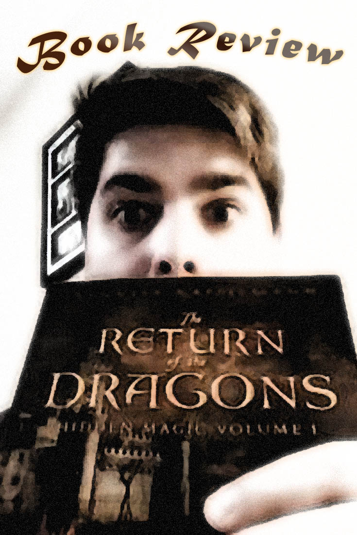 Book Review of The Return of the Dragons by Kenneth Kappelmann